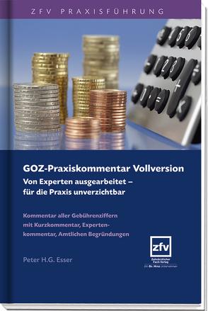 GOZ-Praxiskommentar Vollversion von Esser,  Peter H.G.