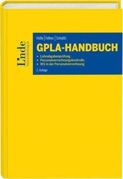 GPLA-Handbuch von Fellner,  Walter, Höfle,  Wolfgang, Schulitz,  Wolfgang