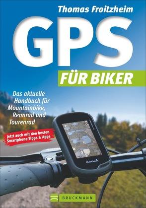 GPS für Biker von Froitzheim,  Thomas