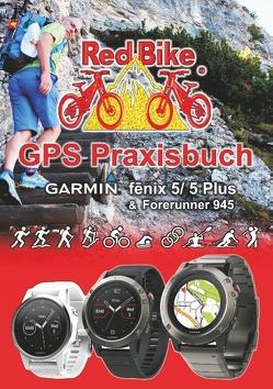 GPS Praxisbuch Garmin fenix 5 -Serie von Redbike,  Nußdorf