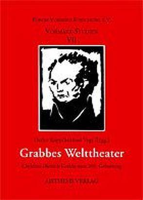 Grabbes Welttheater von Bartsch,  Eva, Budde,  Bernhard, Eke,  Norbert O, Kopp,  Detlev, Vogt,  Michael