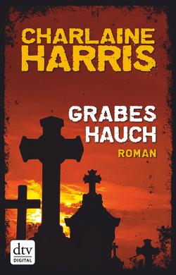 Grabeshauch von Burkhardt,  Christiane, Harris,  Charlaine