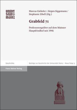 Grabfeld 71 von Giebeler,  Marcus, Siggemann,  Jürgen, Zibell,  Stephanie