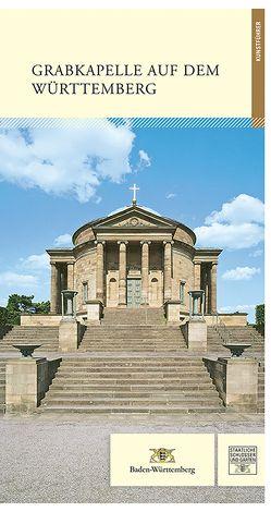 Grabkapelle auf dem Württemberg von Peschel,  Patricia, Stephan,  Regina