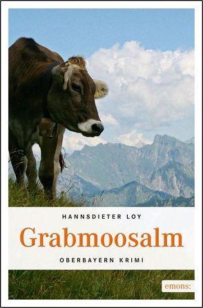 Grabmoosalm von Loy,  Hannsdieter