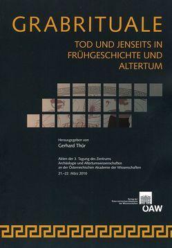 Grabrituale Tod und Jenseits in Frühgeschichte und Alterum von Thür,  Gerhard