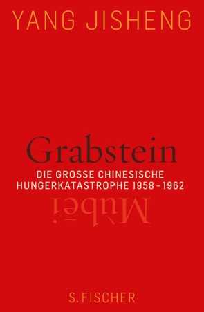 Grabstein – Mùbei von Hoffmann,  Hans Peter, Yang Jisheng