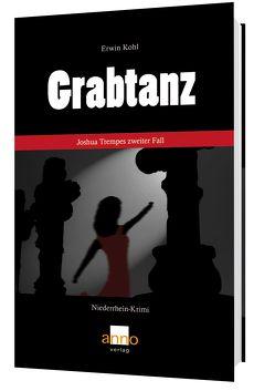 Grabtanz – Joshua Trempes zweiter Fall von Kohl,  Erwin
