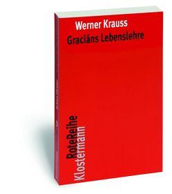 Graciáns Lebenslehre von Krauss,  Werner