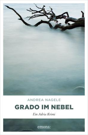 Grado im Nebel von Nagele,  Andrea