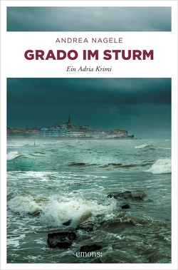 Grado im Sturm von Nagele,  Andrea