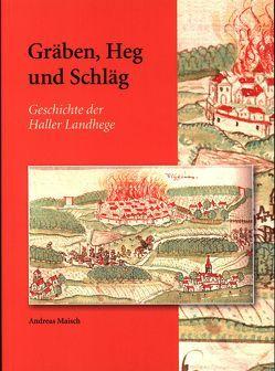 Gräben, Heg und Schläg von Maisch,  Andreas