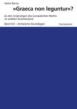 """""""Graeca non leguntur""""? von Barta,  Heinz"""