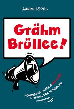 Grähm Brüllee!