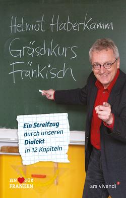Gräschkurs Fränkisch von Haberkamm,  Helmut