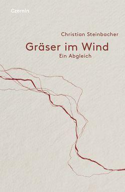 Gräser im Wind von Steinbacher,  Christian