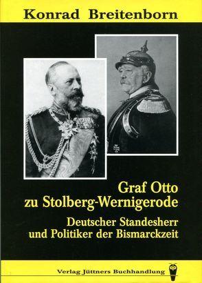 Graf Otto zu Stolberg-Wernigerode von Breitenborn,  Konrad