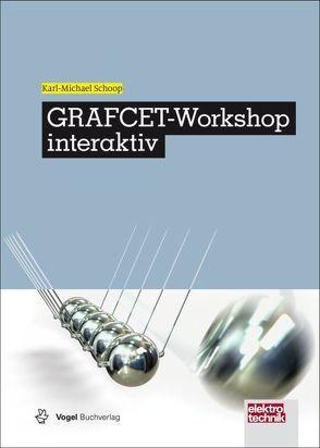 GRAFCET-Workshop interaktiv von Schoop,  Karl-Michael