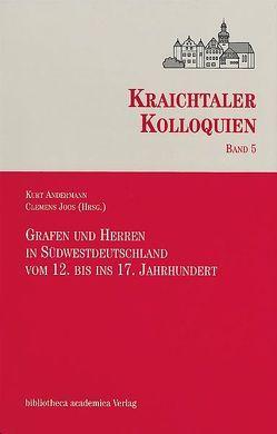 Grafen und Herren in Südwestdeutschland vom 12. bis ins 17. Jahrhundert von Andermann,  Kurt, Joos,  Clemens