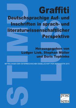 Graffiti von Lieb,  Ludger, Mueller,  Stephan, Tophinke,  Doris