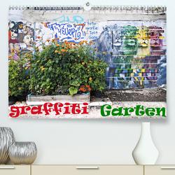 GRAFFITI GARTEN (Premium, hochwertiger DIN A2 Wandkalender 2020, Kunstdruck in Hochglanz) von Galle,  Jost