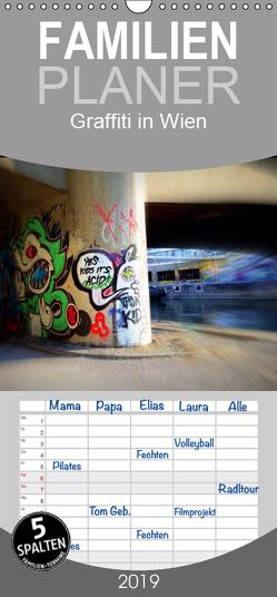 Graffiti in Wien – Familienplaner hoch (Wandkalender 2019 , 21 cm x 45 cm, hoch) von Peter & Alessandra Seitz,  Werk2