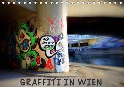 Graffiti in Wien (Tischkalender 2021 DIN A5 quer) von Peter & Alessandra Seitz,  Werk2