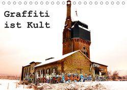 Graffiti ist Kult (Tischkalender 2019 DIN A5 quer) von Kauss www.kult-fotos.de,  Kornelia