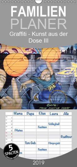 Graffiti – Kunst aus der Dose III – Familienplaner hoch (Wandkalender 2019 , 21 cm x 45 cm, hoch) von ACME