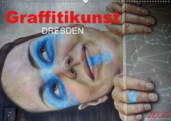 Graffitikunst Dresden (Wandkalender 2019 DIN A2 quer) von Meutzner,  Dirk