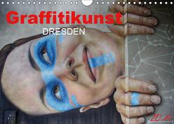 Graffitikunst Dresden (Wandkalender 2019 DIN A4 quer) von Meutzner,  Dirk