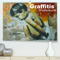 Graffitis • Straßenkunst (Premium, hochwertiger DIN A2 Wandkalender 2021, Kunstdruck in Hochglanz) von Stanzer,  Elisabeth