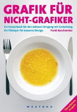 Grafik für Nicht-Grafiker von Koschembar,  Frank