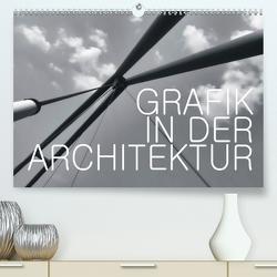GRAFIK IN DER ARCHITEKTUR (Premium, hochwertiger DIN A2 Wandkalender 2020, Kunstdruck in Hochglanz) von J. Richtsteig,  Walter