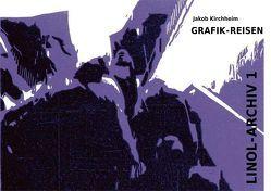 Grafik-Reisen von Kirchheim,  Jakob