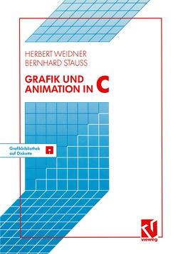 Grafik und Animation in C von Weidner,  Herbert