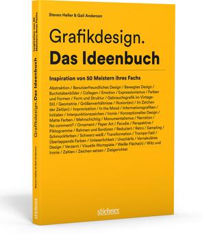 Grafikdesign. Das Ideenbuch von Anderson,  Gail, Heller,  Steven