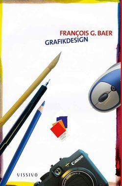 Grafikdesign von Baer,  Francois G, Seidel,  Marc Philip