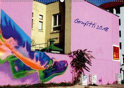 Grafitti 2018 (Wandkalender 2018 DIN A2 quer) von Sichau,  Jutta
