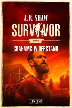 GRAHAMS WIDERSTAND (Survivor 3) von Gerstäcker,  Reimund, Shaw,  A.R.