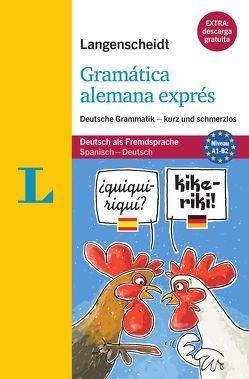 Gramática alemana exprés – Buch mit Übungen zum Download von Stang,  Christian, Stief,  Christine