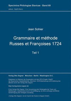 Grammaire et méthode Russes et Françoises 1724. Teil 1 von Sohier,  Jean