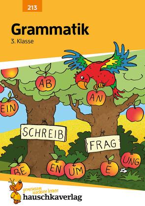 Grammatik 3. Klasse von Heiß,  Helena, Knapp,  Martina, Specht,  Gisela