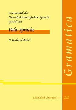Grammatik der Neu-Mecklenburgischen Sprache speziell der Pala-Sprache von Peekel,  P. Gerhard