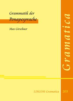 Grammatik der Ponapesprache von Girschner,  Max