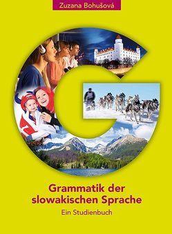 Grammatik der slowakischen Sprache von Bohušová,  Zuzana