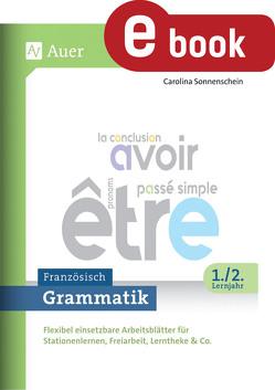 Grammatik Französisch 1.-2. Lernjahr von Sonnenschein,  Carolina