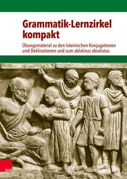 Grammatik-Lernzirkel kompakt von Drumm,  Julia, Schüler,  Alban, Vogel,  Volker