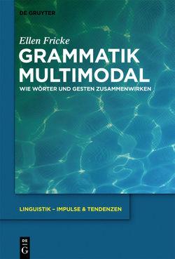 Grammatik multimodal von Fricke,  Ellen