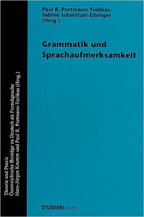 Grammatik und Sprachaufmerksamkeit von Portmann-Tselikas,  Paul